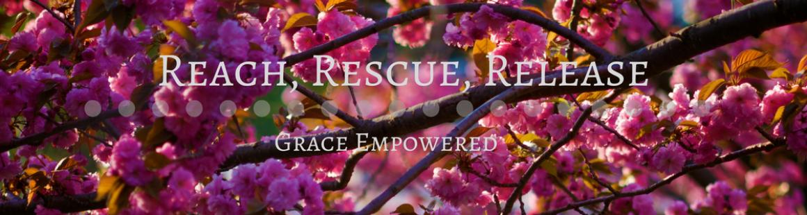 Reach, Rescue, Release (1)