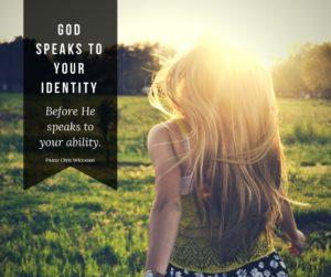 God speaks to your identity